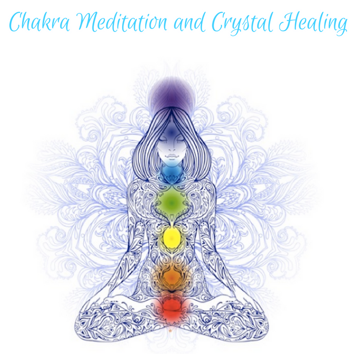 Chakra Meditation and Crystal Healing