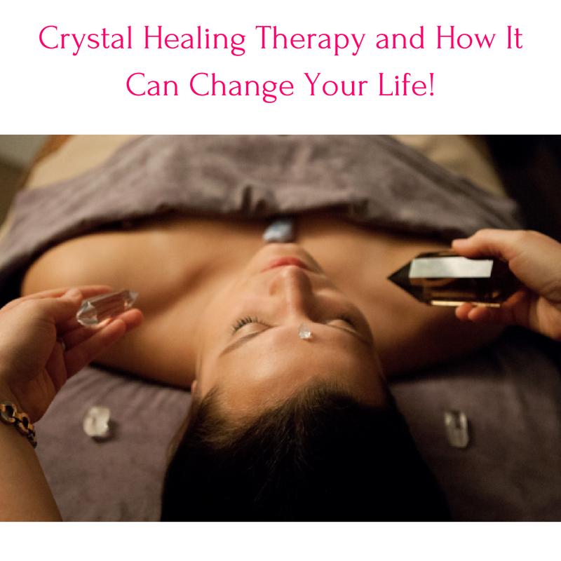Crystal Healing Therapy and How It Can Change Your Life