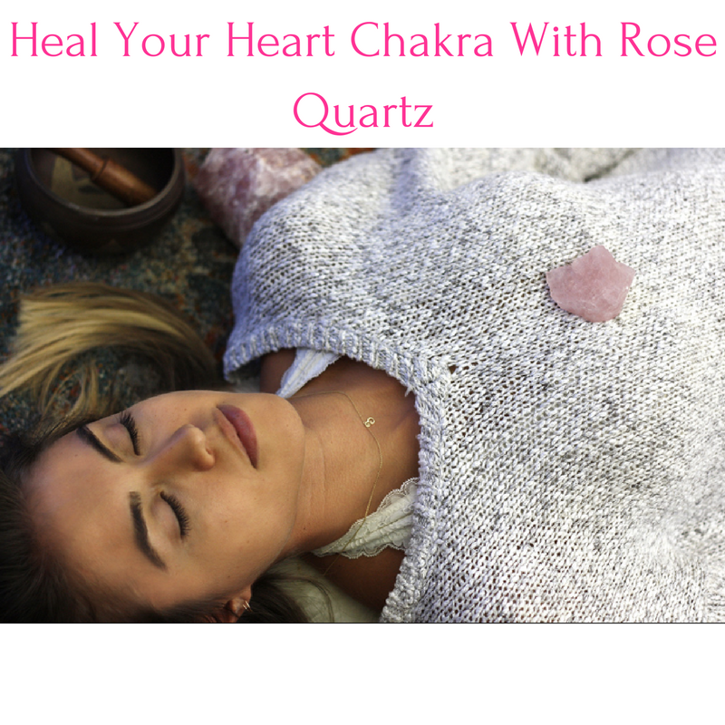Heal Your Heart Chakra With Rose Quartz