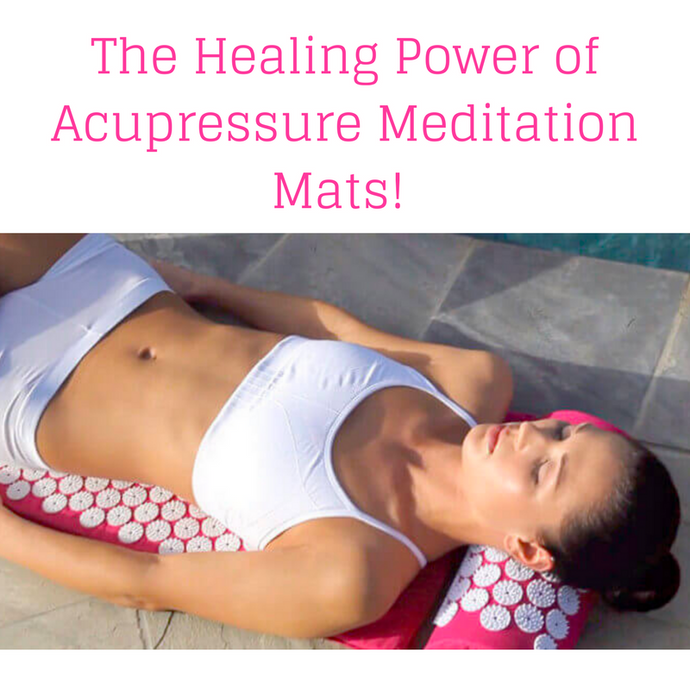 The Healing Power of Acupressure Meditation Mats!