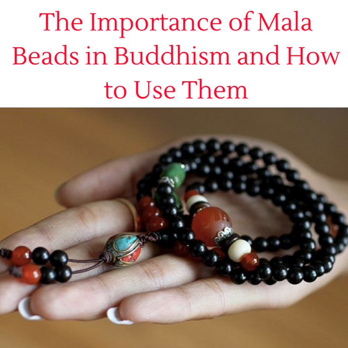 The Importance of Mala Beads and How to Use Them