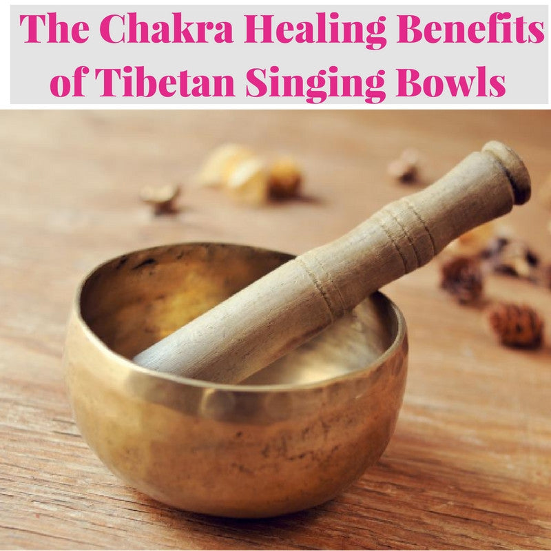 Tibetan Singing Bowls Chakra Healing Powers