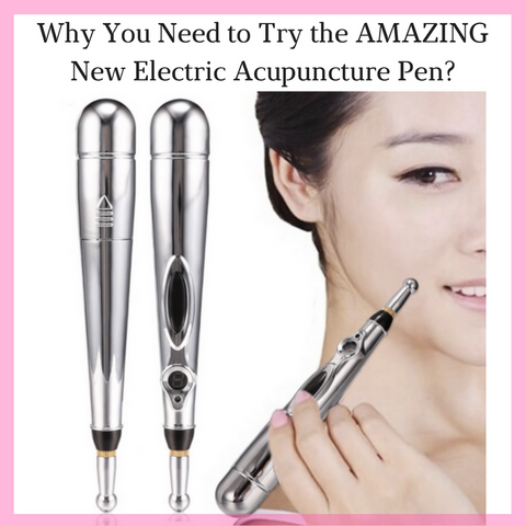 Benefits of the Electric Acupuncture Pen
