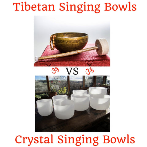 Tibetan Singing Bowls vs. Crystal Singing Bowls