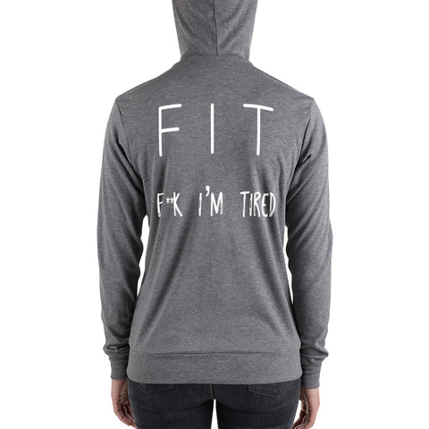 FIT F**k I'm Tired |  Unisex zip up hoodie