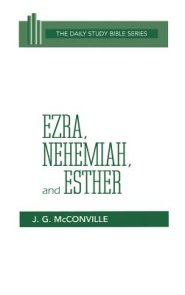 Ezra, Nehemiah, And Esther (Da