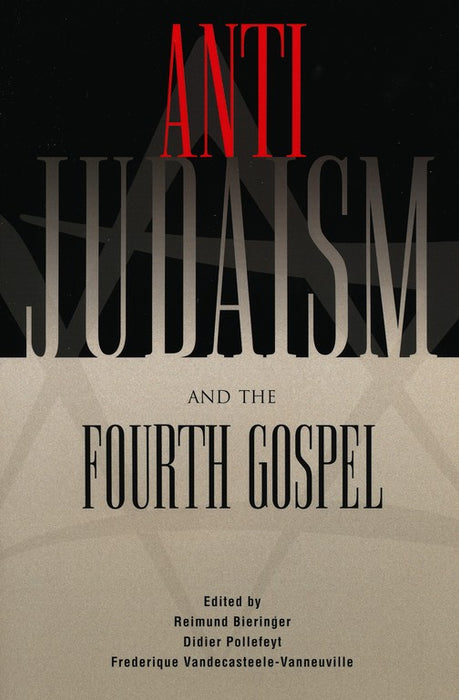Anti-Judaism And Fourth Gospel