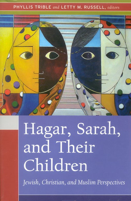 Hagar, Sarah, And Their Childr