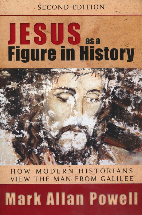 Jesus as Figure in History, Second Edition