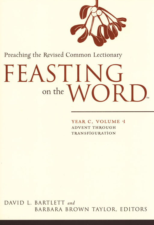 Feasting On The Word, Year C, 4-Volume Set