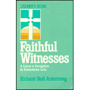 Faithful Witnesses Leader's Guide
