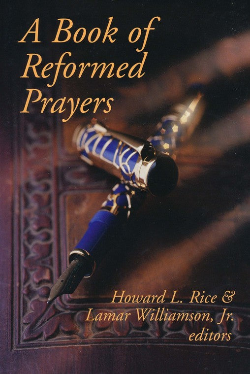 Book Of Reformed Prayers