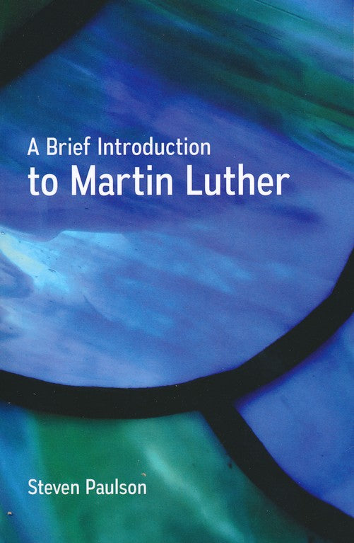 Brief Introduction to Martin Luther,A