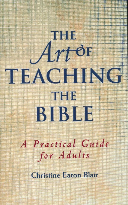 Art Of Teaching The Bible The