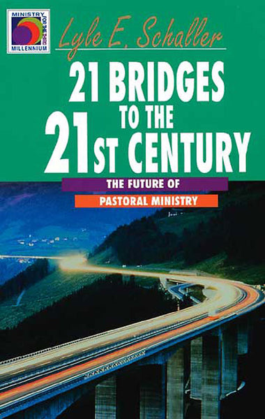 21 Bridges to the Twenty-First Century