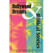 Hollywood Dreams/Biblical