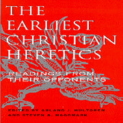 Earliest Christian Heretics