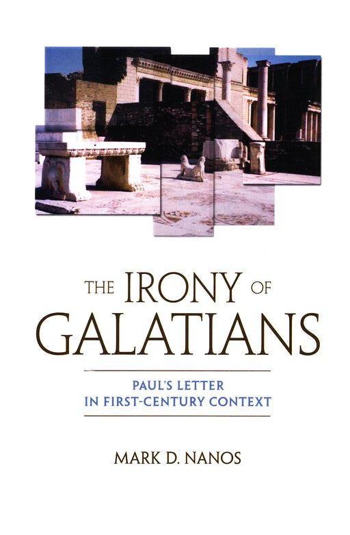 Irony Of Galatians The