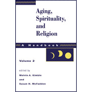 Aging Spirituality and Rel Vol 2