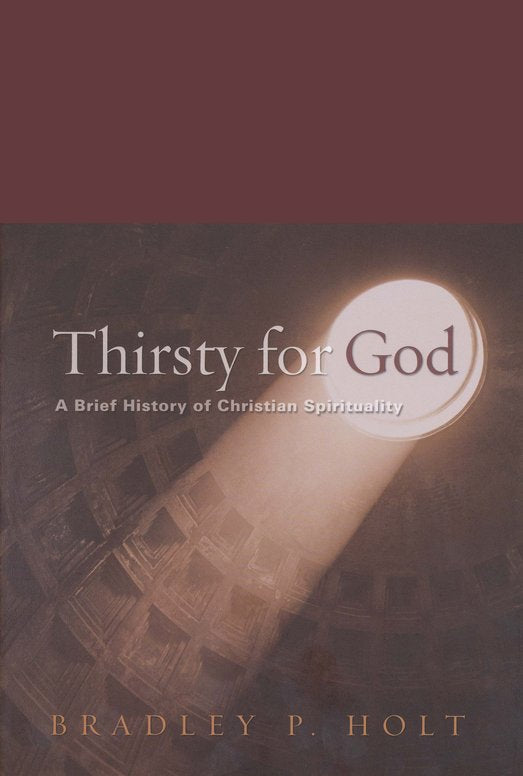 Thirsty For God Second Ed