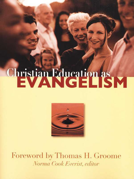 Christian Education As Evangel