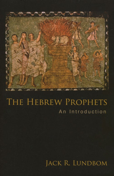 Hebrew Prophets, The