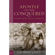 Apostle To The Conquered