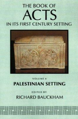 Book of Acts in Its Palestinian Setting, The