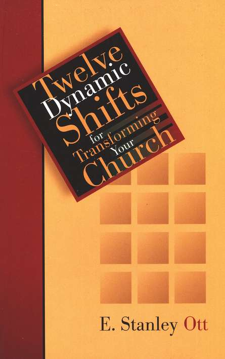 Twelve Dynamic Shifts for Transforming Your Church