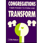 Congregations Their Power To Transform