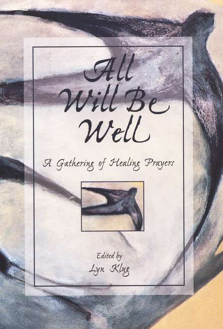 All Will Be Well/Gatherin