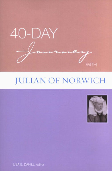 40 Day Journey Julian Of Norw