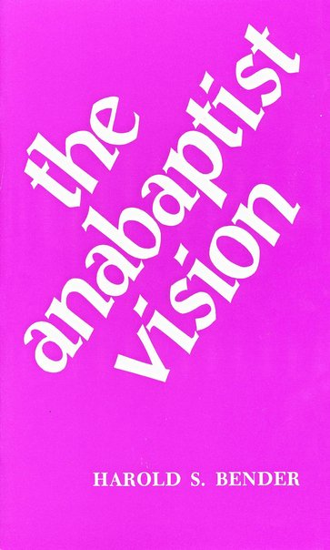 ANABAPTIST VISION, THE