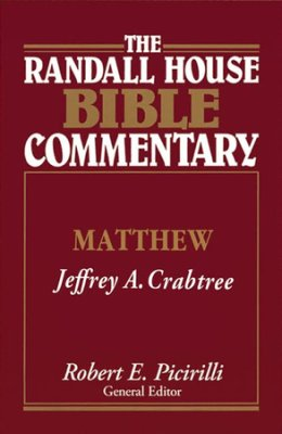 Matthew: Randall House Bible Commentary, The