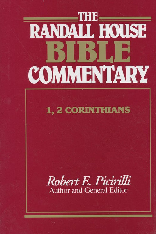 1 and 2 Corinthians: Randall House Bible Commentary, The