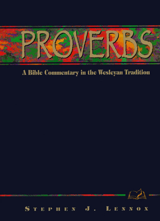 Proverbs: A Commentary for Bible Students