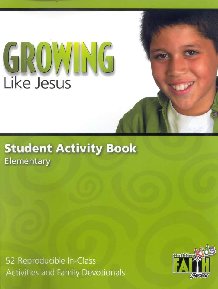 Growing Like Jesus Student Activity Book