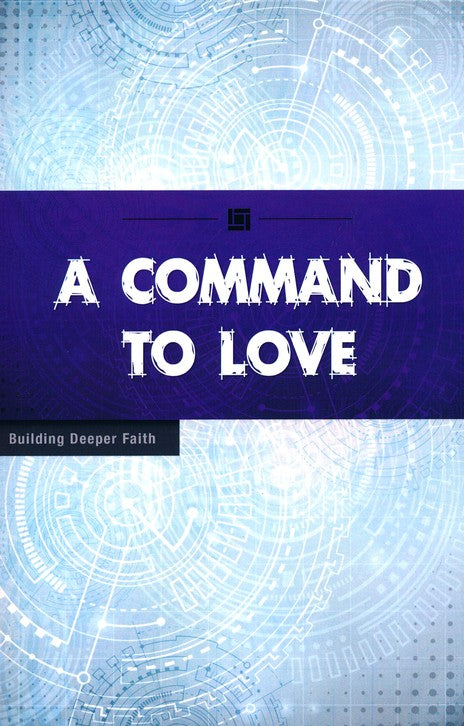 Command to Love, A
