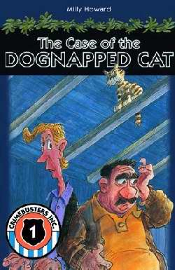 Case Of the Dognapped Cat (Crimebusters Book 2)