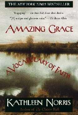 Amazing Grace: A Vocabulary Of Faith (Revised)