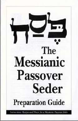 Messianic Passover Haggadah Preparation Guide