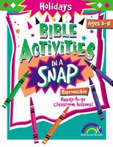 Bible Activities In A Snap: Holidays (Ages 3-8)