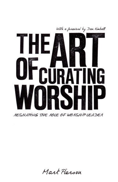 Art Of Curating Worship