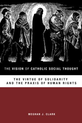 Vision Of Cath Social Thought