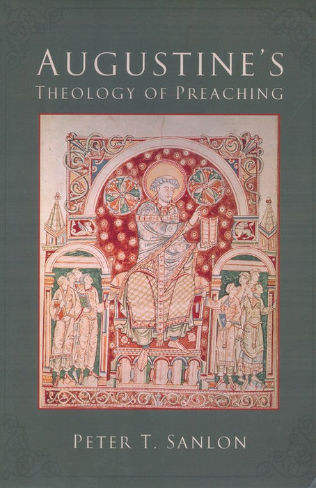 Augustine's Theology/Preaching