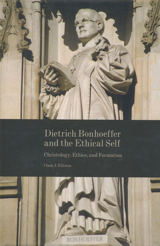 Dietrich Bonhoeffer and the Ethical Self