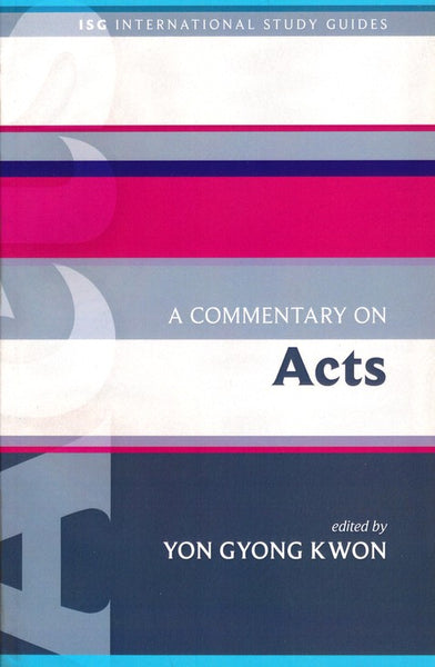 Commentary On Acts, A
