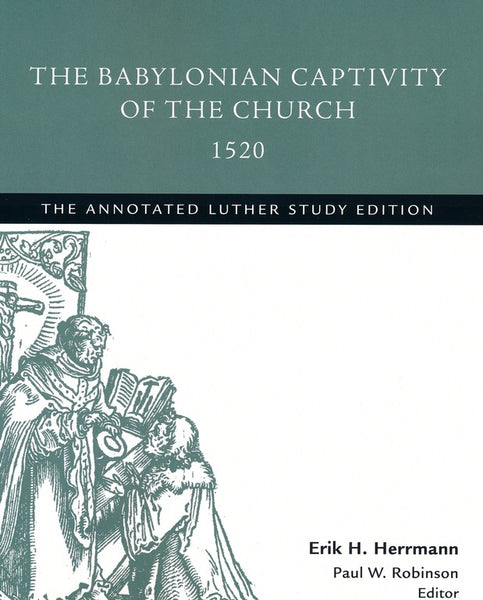 Babylonian Captivity of the Church 1520, The