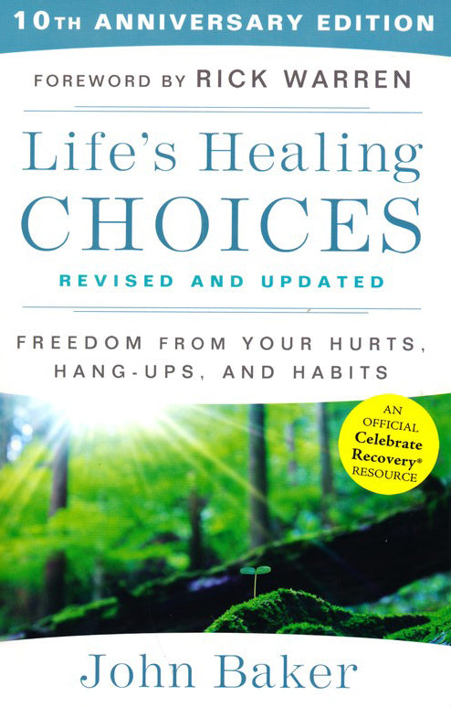 Life's Healing Choices (Revised And Updated)