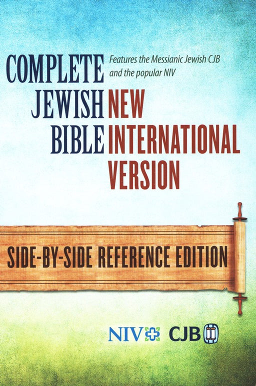 The Complete Jewish Bible, New International Version Parallel Bible